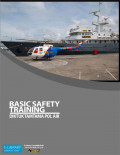 BASIC SAFETY TRAINING (BST)